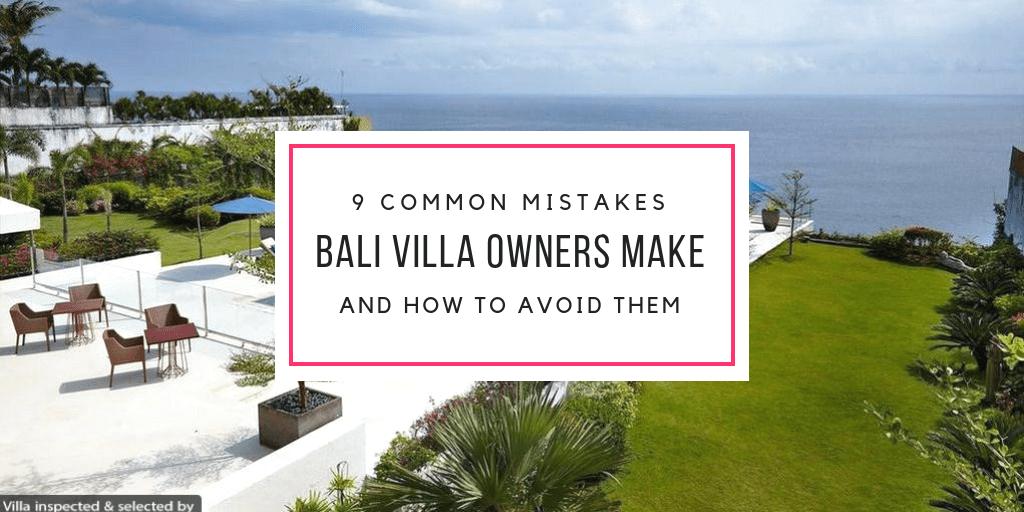 Villa Rental Common Mistakes