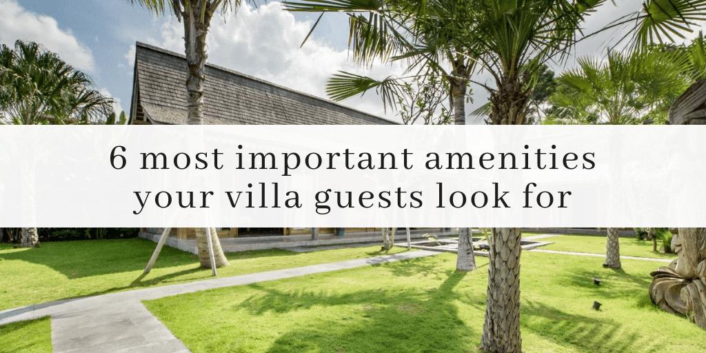 Must-Have Amenities - Rental Tips